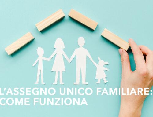 L'assegno unico familiare: come funziona