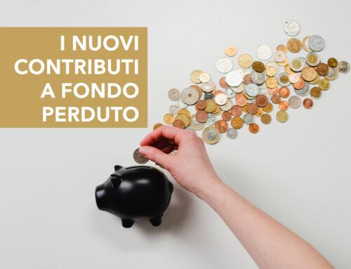I nuovi contributi a fondo perduto