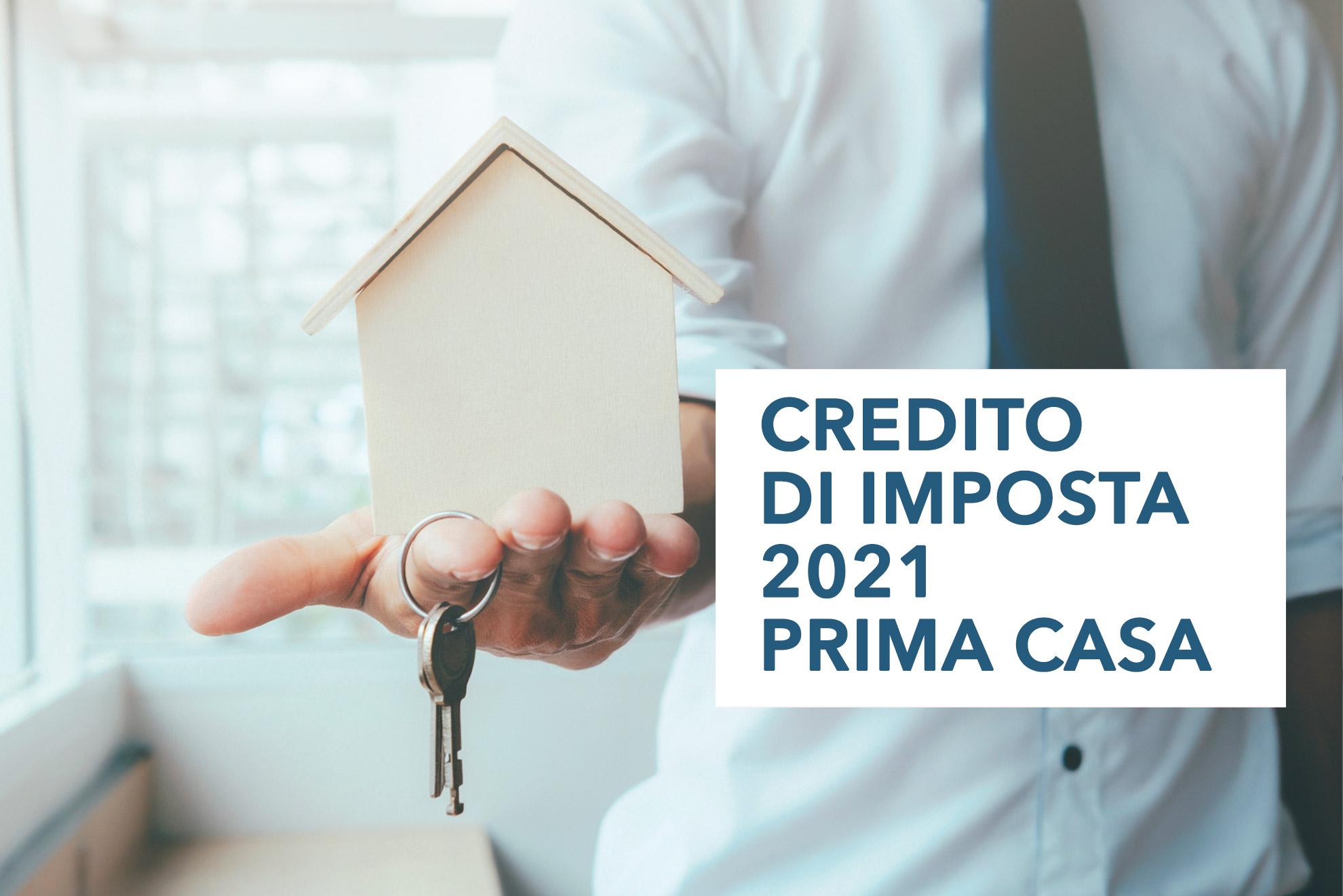Credito di imposta 2021 prima casa