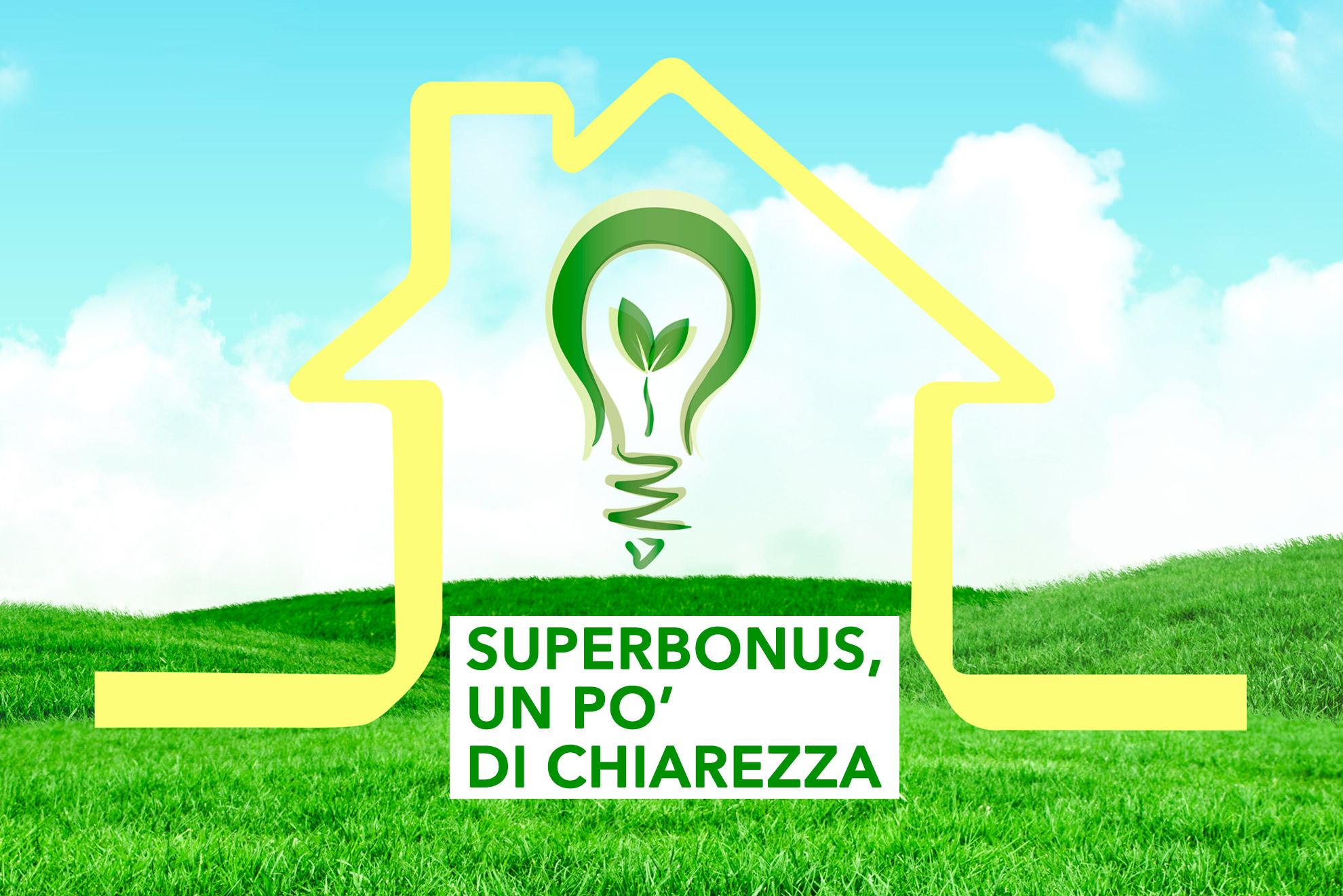 Superbonus, un po' di chiarezza