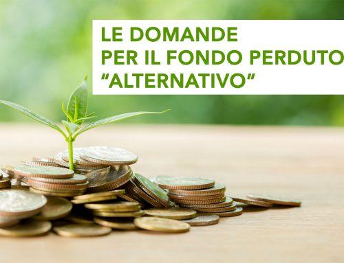 """Le domande per il Fondo Perduto """"alternativo"""""""