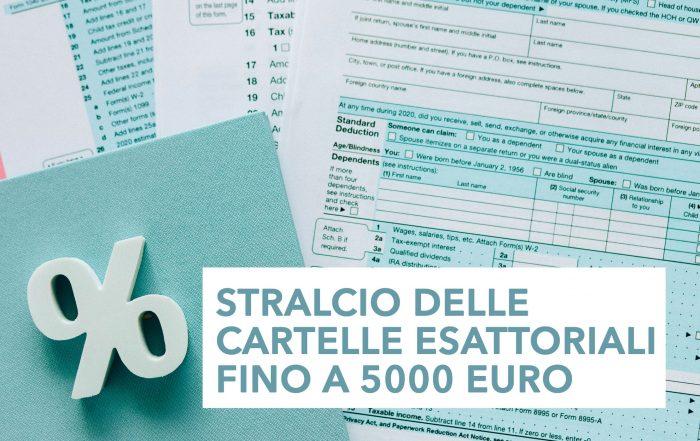 Stralcio delle cartelle esattoriali dino a 5000euro